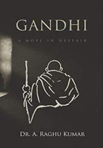 Gandhi – A hope in despair