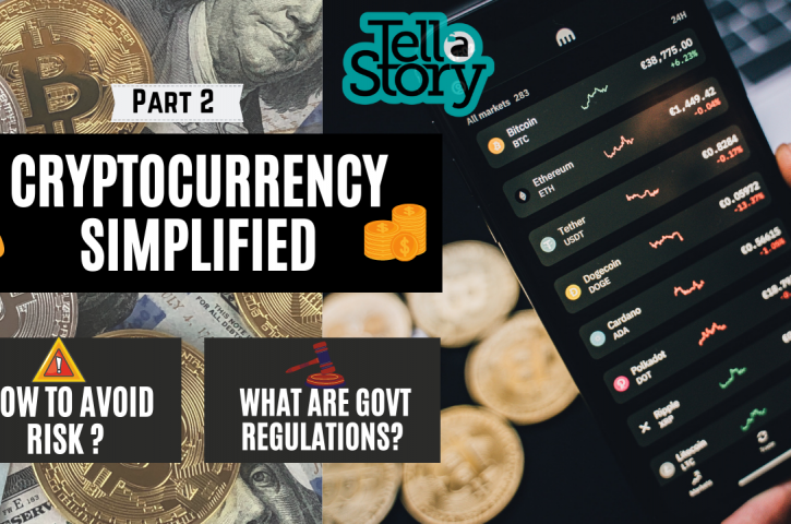 Tell-A-Story (Cryptocurrency Boom : How to Avoid Risks and Govt violations?)-2